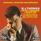 B.J. Thomas альбом I'm So Lonesome I Could Cry