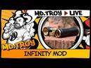 MDTROY LIVE №52 | INFINITY MOD | Хороший бюджетный мех