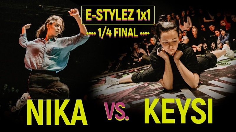 Nika vs Keysi E Stylez 1x1 1 4 final @ Move Prove 2018