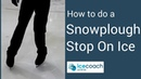 Learn how to do a snow plough stop on the ice