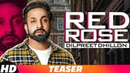 Teaser Red Rose Dilpreet Dhillon Parmish Verma Deep Jandu Speed Records