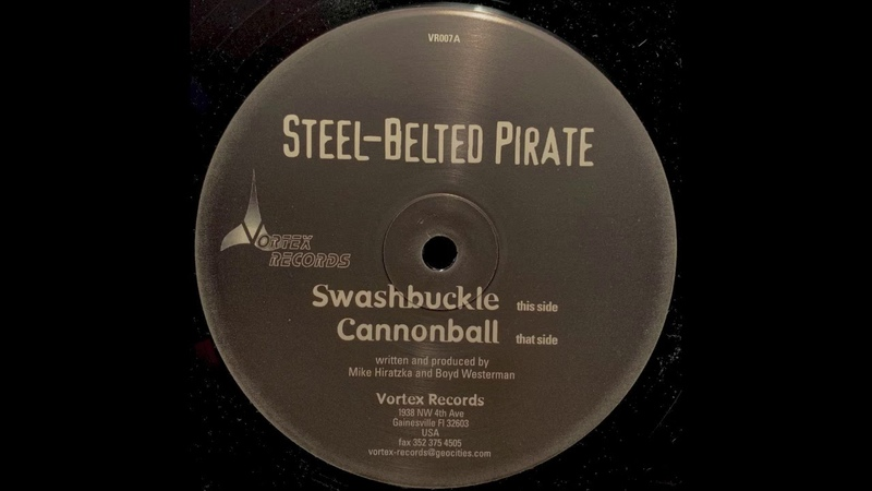 Swashbuckle Steelbelted Pirate Vortex Records 2001