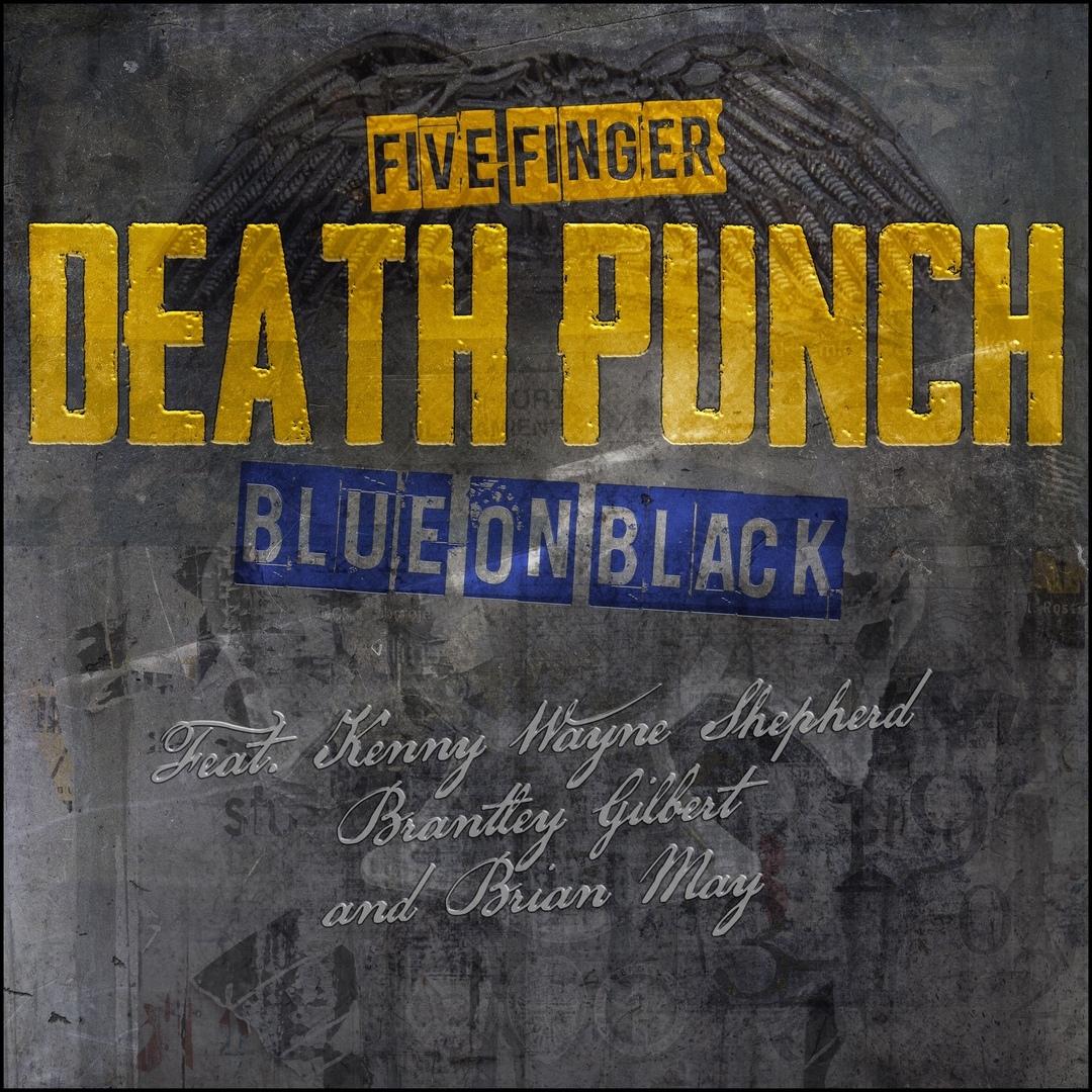 Five Finger Death Punch - Blue On Black (Single)