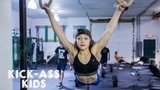 The 10-Year-Old CrossFitter Aiming For The Olympics KICK-ASS KIDS