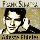 Frank Sinatra альбом Adeste Fideles