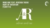 Mind One feat. Rebekka Thenu - Hurt of Intention (Ferry Corsten Extended Fix)