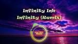 C-R Music Infinity Ink - Infinity (Remix)