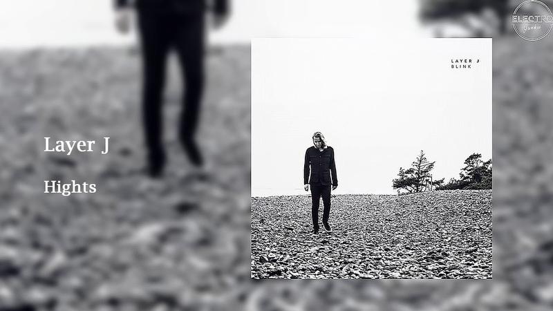 PREMIERE ◆ Layer J - Hights (Original Mix) [Spinnup]
