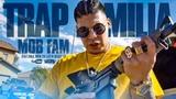 Mobfam - Trap Familia (Official Music Video)