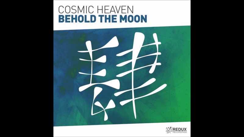 Cosmic Heaven - Behold The Moon (Extended Mix)