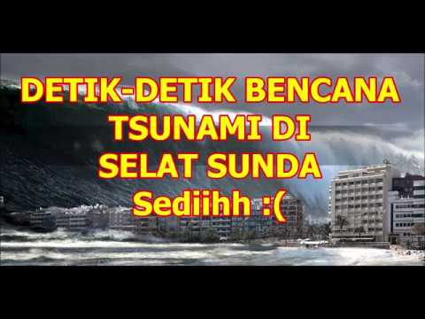 Tsunami di selat sunda. Baru terjadi!! Tgl 22/12/2018