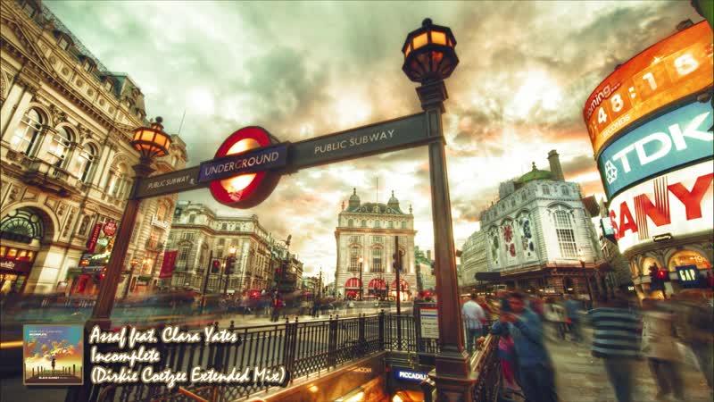 Assaf feat. Clara Yates - Incomplete (Dirkie Coetzee Extended Mix)