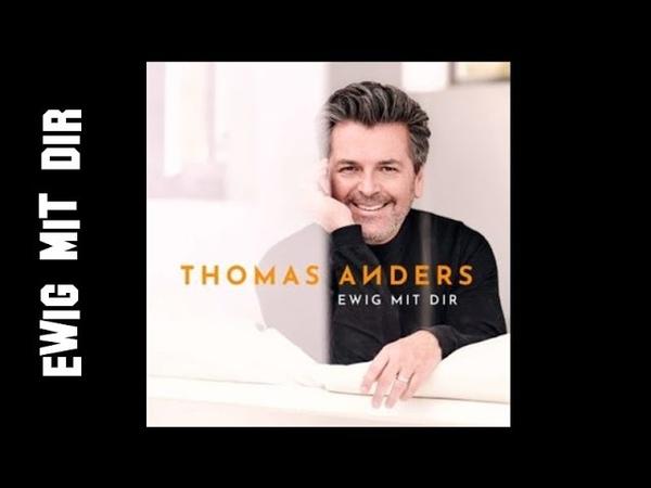 Thomas Anders Ewig mit Dir new album 2018
