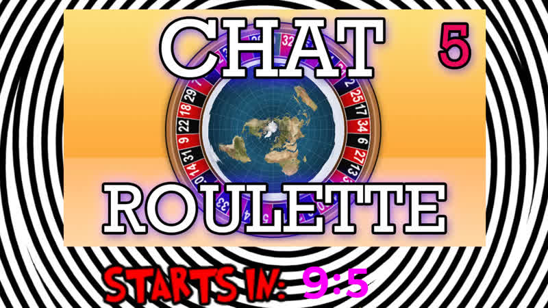 Flat Earth Flat Smacking again! - Chat Roulette Younow Flat Earth Activism!