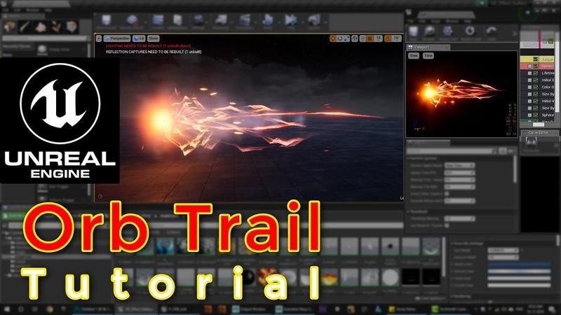 Unreal Engine | Orb Trail Tutorial |