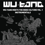 Wu-Tang Clan альбом Wu-Tang Meets The Indie Culture Instrumentals