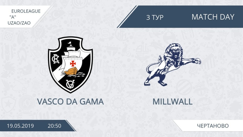 AFL19. EuroLeague. UZAO/ZAO. Division A. Day 3. Vasco Da Gama - Millwall.