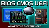 BIOS, CMOS, UEFI - What's the difference