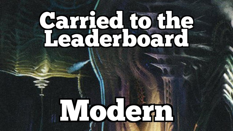 Carried to the Leaderboard | Modern [MTGO]