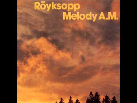 RÖYKSOPP - Eple (full version)