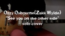 Ozzy Osbourne See you on the other side solo cover with backing track
