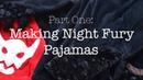 Making Night Fury/Toothless Pajamas : Vlog : Part One