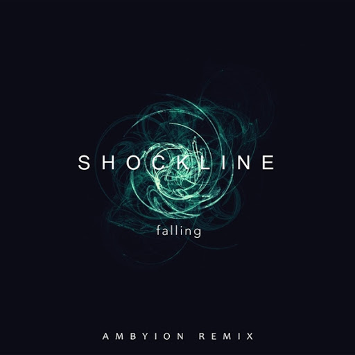 Shockline альбом Falling (Ambyion Remix)