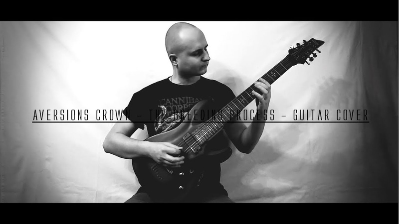 Aversions Crown The Breeding Process Guitar Cover