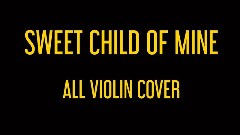 Guns N' Roses Sweet Child Of Mine All Violin Cover House of Hamill