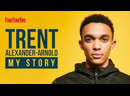 Trent Alexander Arnold Tells His Amazing Story Local Lad To Premier League Star