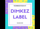DIMKEZ LABEL-TECHBASSTECH 7