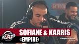 Sofiane &amp Kaaris
