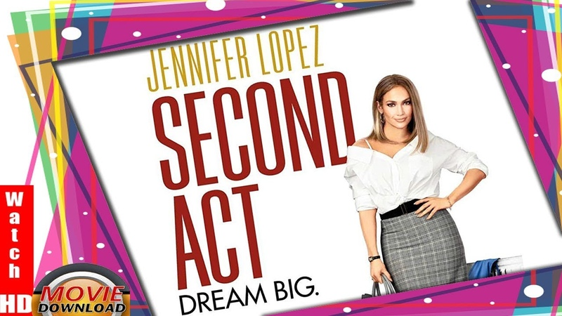 💓 Watch Second Act (Full Movie2018𝑂𝑛𝑙𝑖𝑛𝑒