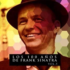 Frank Sinatra альбом Los 100 Años De Frank Sinatra Vol. 5