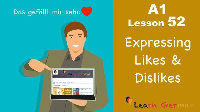 Learn German | Gefallen und Missfallen ausdrücken | Express likes dislikes | A1 - Lesson 52