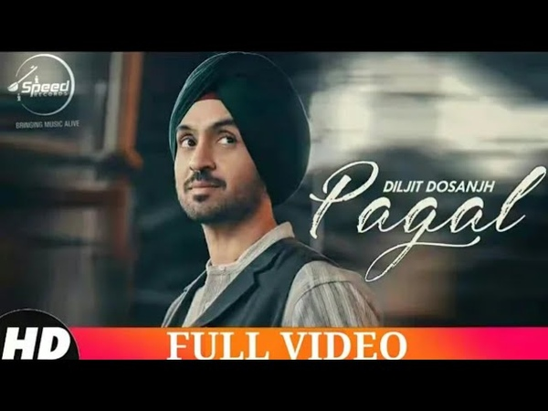 Pagal ( Full Video ) Diljit Dosanjh - Gold Boy - Babbu - Navjeet Buttar