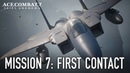 Ace Combat 7 Skies Unknown PS4 XB1 PC Mission 7 First Contact Gameplay