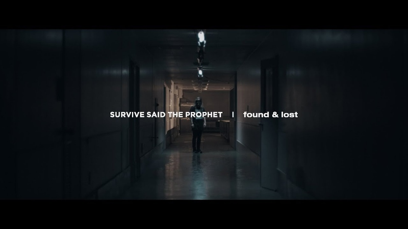 Survive Said The Prophet - found lost | Official Music Video
