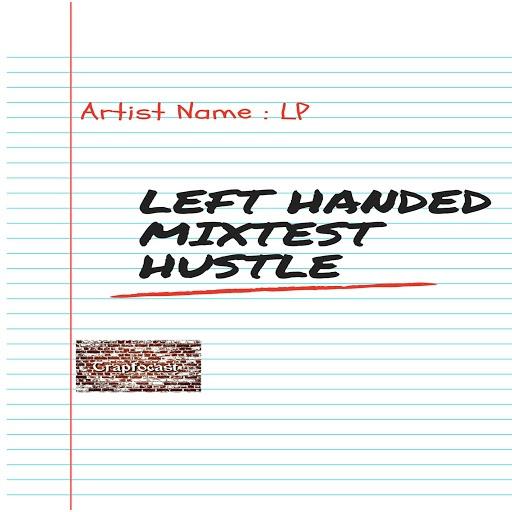 Lp альбом LEFT HANDED MIXTEST HUSTLE