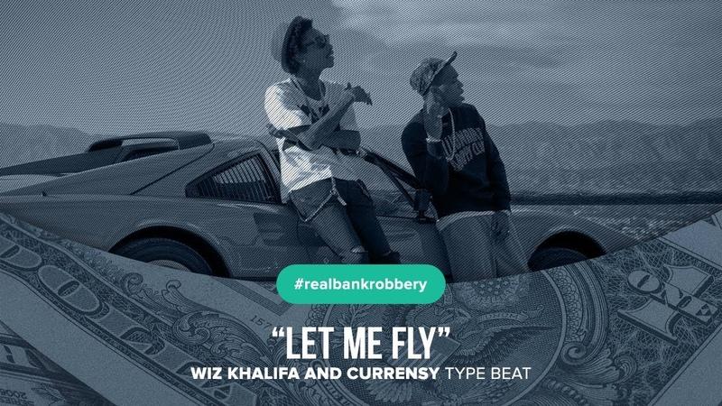 Let Me Fly Wiz Khalifa Curren$y type beat