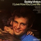 Bobby Vinton альбом I Love How You Love Me