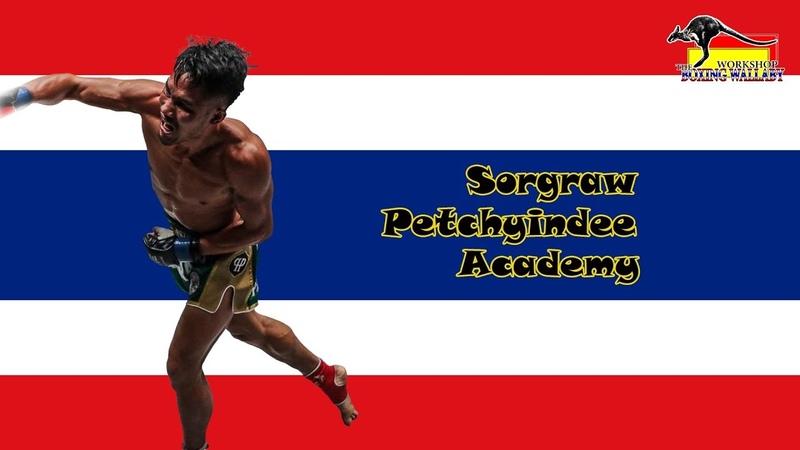 Sorgraw Petchyindee Academy Highlight