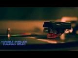 Vangelis - Prelude (Kamran Remix) (Trance &amp Video) HD
