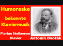 Anton Dvořák Homoreske bekannte Klaviermusik Vol.1 Florian Stollmayer Klavier