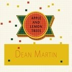 Dean Martin альбом Apple and Lemon Trees