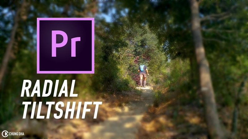 Radial Tiltshift in Adobe Premiere Pro 3min tutorial by Chung Dha