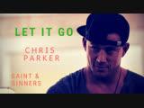 Chris Parker - Let It Go
