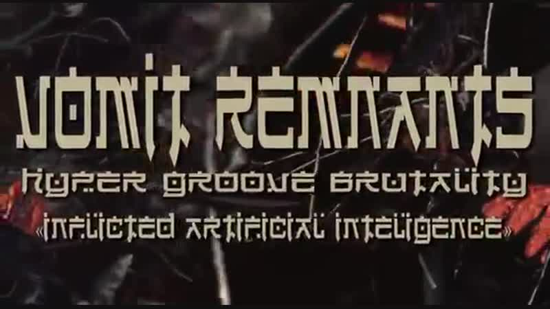 Vomit Remnants - Inflicted Artificial Intelligence