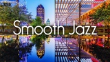 Smooth Jazz Chillout Lounge Smooth Jazz Saxophone Instrumental Music for Relaxing, Dinner, Study