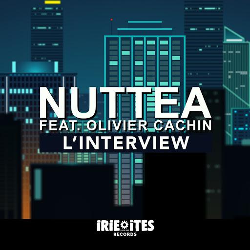 Nuttea альбом L'interview (feat. Olivier Cachin)